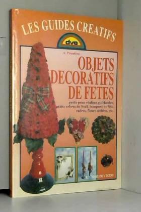 Anna Prandoni - Objets décoratifs de fêtes