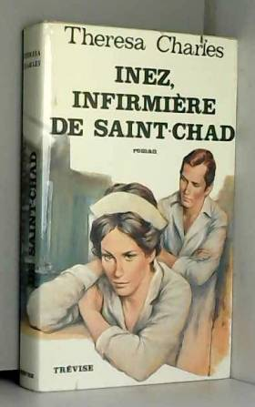 Charles Theresa - inez, infirmiere de saint chad