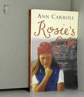 Ann Carroll - Rosie's Gift