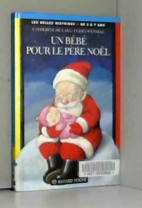 Un Bébé pour le Père Noël,...