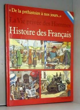 Histoire des Français (La...