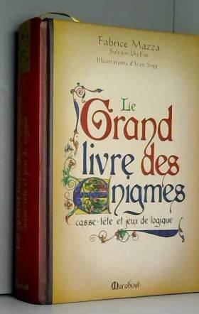 Le grand livre des énigmes...