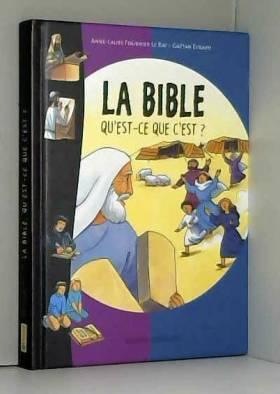 La Bible qu'est-ce que c'est ?