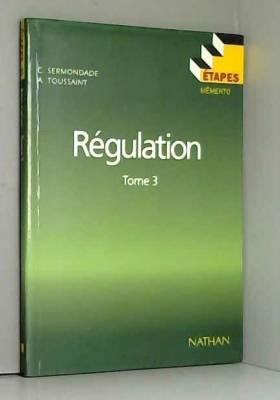 Etapes : régulation 3