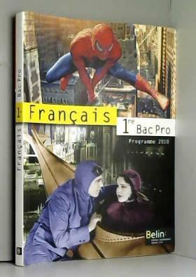 Français 1e Bac Pro :...