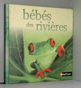 Collectif - Bébés des rivières