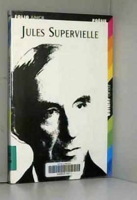 Jules Supervielle: Choix de...