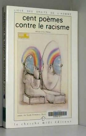 Cent poèmes contre le racisme