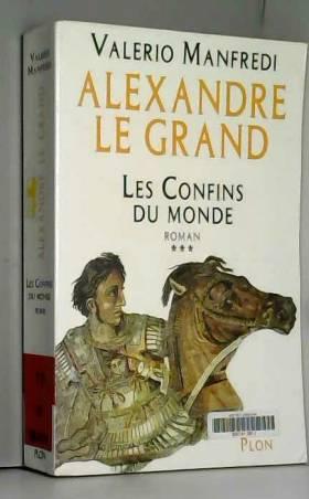 Alexandre le Grand, tome 3...