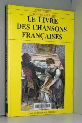 LE LIVRE DES CHANSONS...