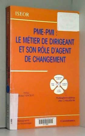 PME-PMI : Le métier de...