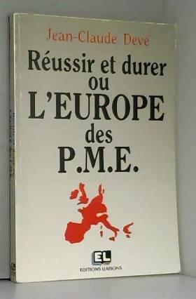 Réussir et durer euro pme
