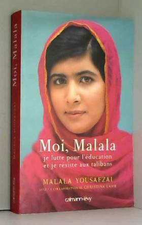 Moi, Malala, je lutte pour...