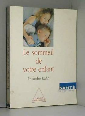 LE SOMMEIL DE VOTRE ENFANT....