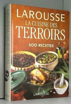 La Cuisine des Terroirs....