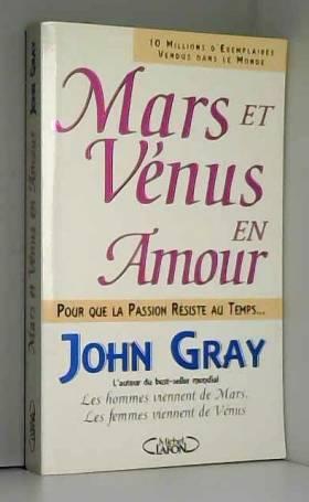Mars et Vénus en amour :...