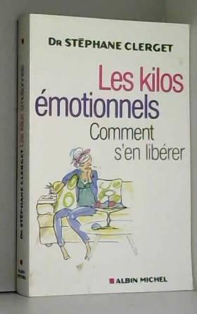 Les kilos émotionnels :...