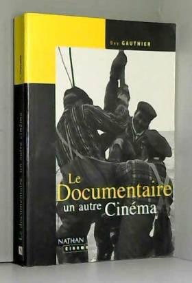 Le documentaire, un autre...