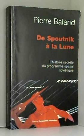De Spoutnik à la Lune :...