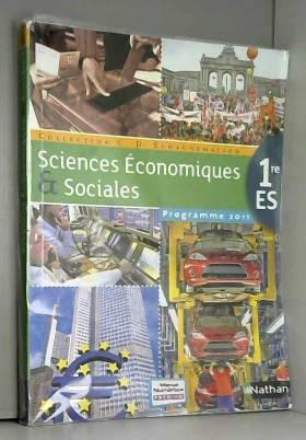 Claude-Danièle Echaudemaison - Sciences Economiques & Sociales 1re ES Echaudemaison : Programme 2011