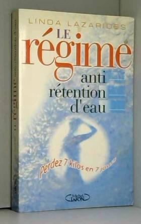 Le régime anti-rétention...