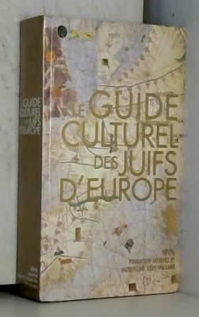 Le Guide culturel des Juifs...