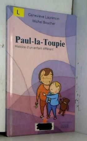 Paul-la-Toupie : Histoire...