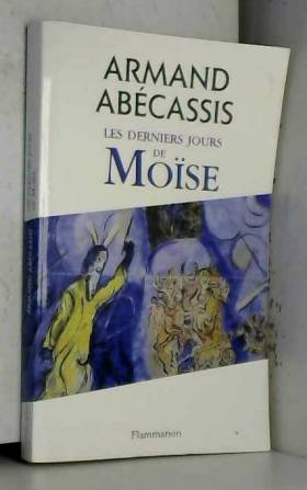 Les derniers jours de Moïse
