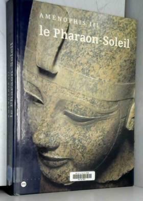 Le pharaon-soleil :...