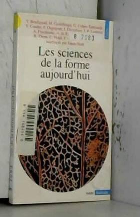 Les sciences de la forme...