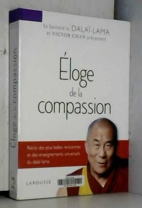 Eloge de la compassion -...