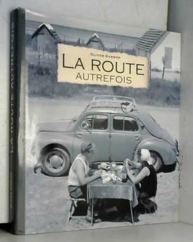 La route autrefois