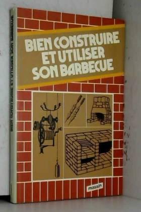 Bien construire et utiliser...