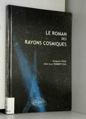Roman des Rayons Cosmiques