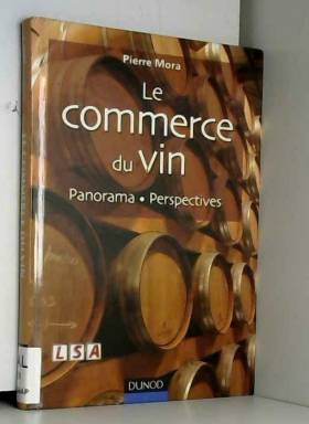 Le commerce du vin :...