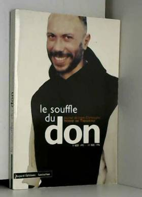 Le Souffle du don : Journal...