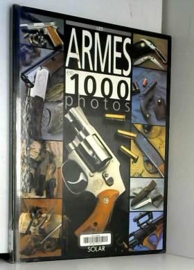 Armes en 1000 photos