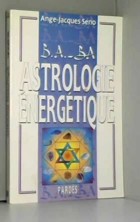 B.A.-BA de l'astrologie...