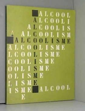 HAUT COMITE D'ETUDE & D'INFORMATION SUR L'ALCOOLIS - ALCOOLISME.