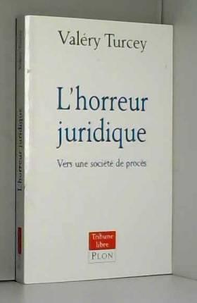 L'Horreur juridique : Vers...