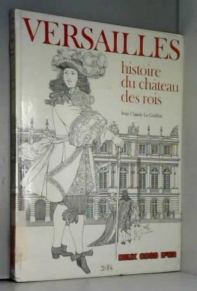 VERSAILLES. Histoire du...