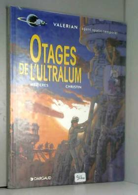 Valérian, tome 16 : Otages...