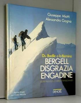 Bergell, Disgrazia,...