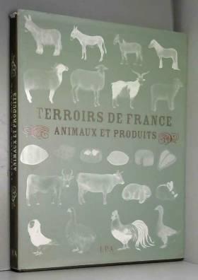 Terroirs de France :...
