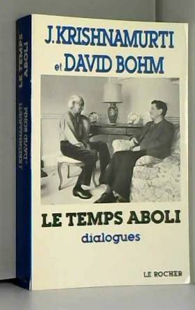 Le Temps aboli : Dialogues