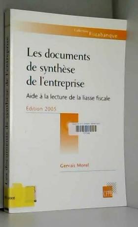 Les documents de synthèse...