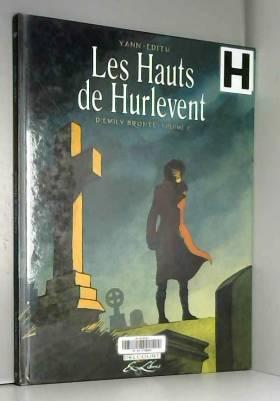 Les hauts de Hurlevent,...