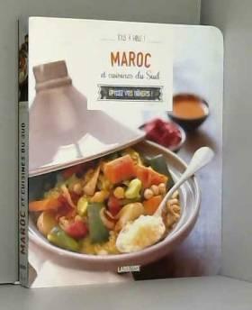Maroc et cuisines du Sud