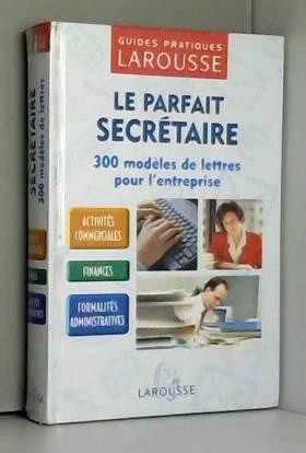 Le Parfait Secrétaire : 300...