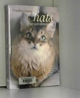 Histoires vraies de chats...